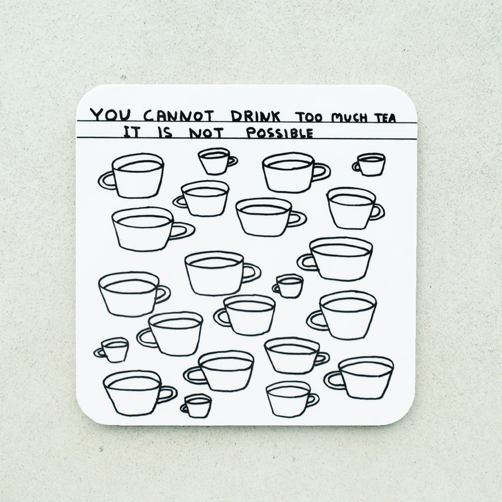 David Shrigley - Too Much Tea Coaster