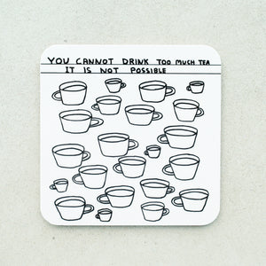 David Shrigley - Too Much Tea Coaster - Turner Contemporary Shop