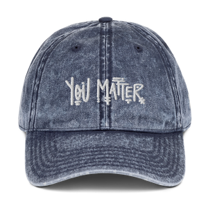 You Matter Faded Dad Hat
