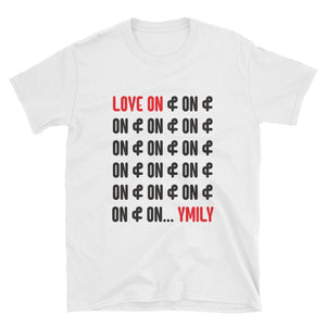 Love On and On and On T-Shirt