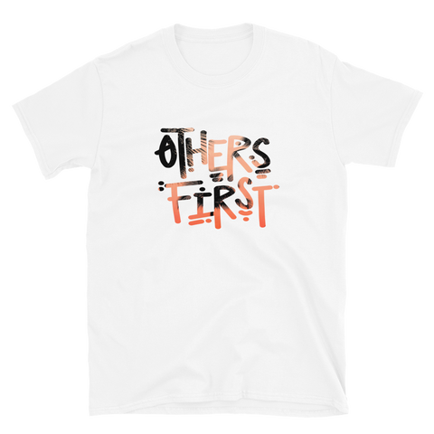 Others First T-Shirt