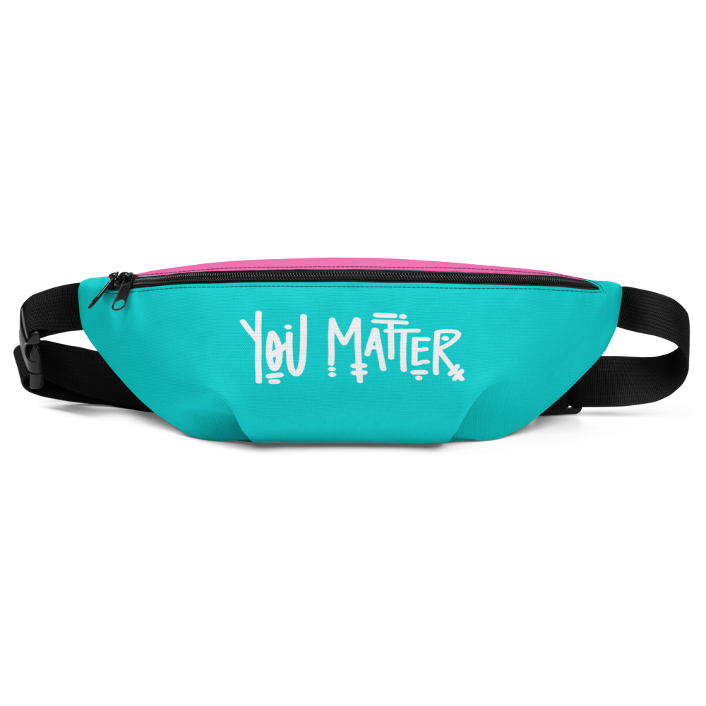 You Matter Fanny Pack