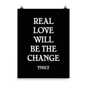 Real Love White/Black Poster