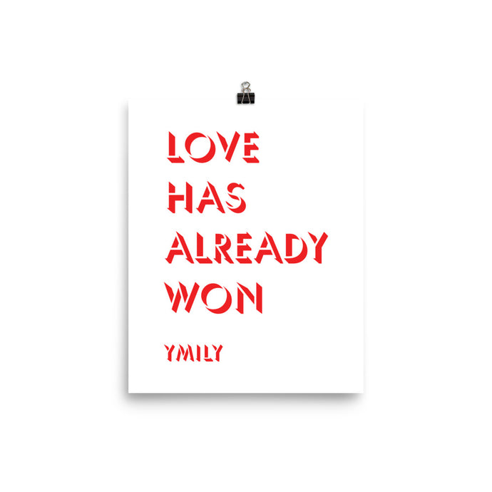 Love Has Already Won Red/White Poster