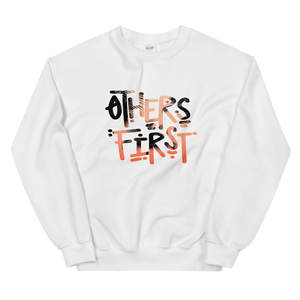 Others First Sweatshirt