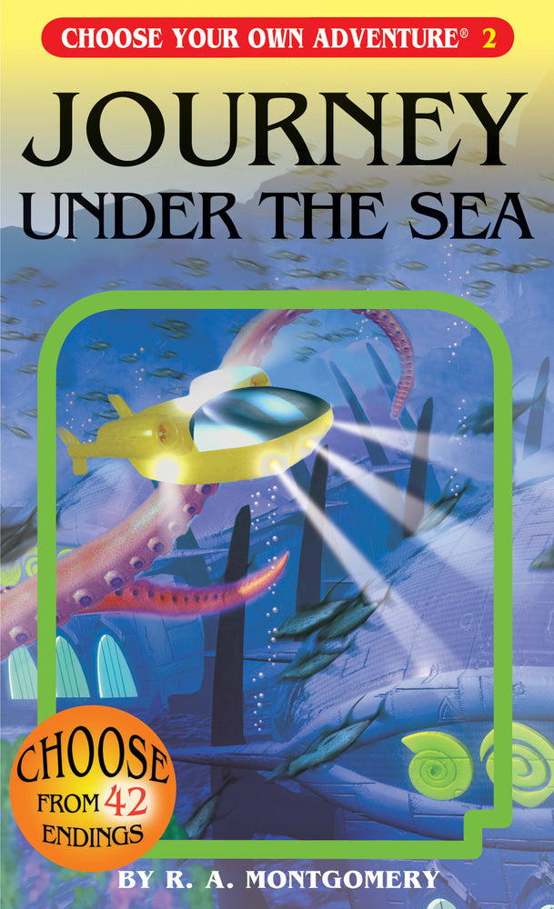 Choose Your Own Adventure Journey Under the Sea by R. A. Montgomery