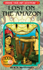 Choose Your Own Adventure #9 Lost on the Amazon