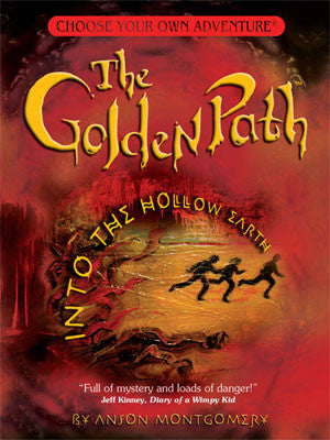 Choose Your Own Adventure Golden Path #1: Into the Hollow Earth