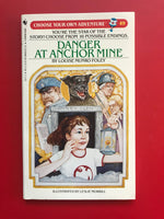 Vintage Danger at Anchor Mine #49