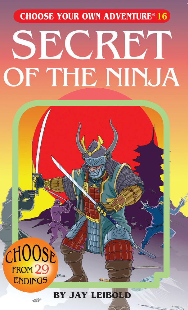 Choose Your Own Adventure #16 Secret of the Ninja