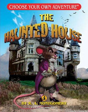 Choose Your Own Adventure The Haunted House