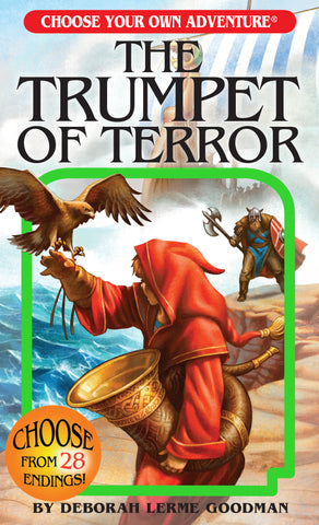 Choose Your Own Adventure The Trumpet of Terror by Deborah Lerme Goodman