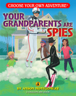 Choose Your Own Adventure Dragonlark Your Grandparents Are Spies by Anson Montgomery