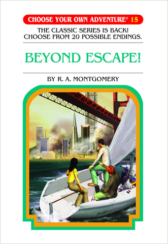 Choose Your Own Adventure #15 Beyond Escape! Hardcover