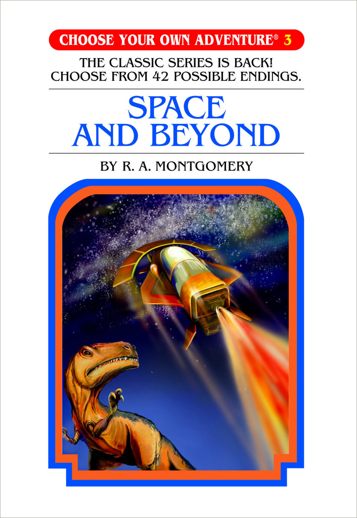 Choose Your Own Adventure #3 Space and Beyond Hardcover