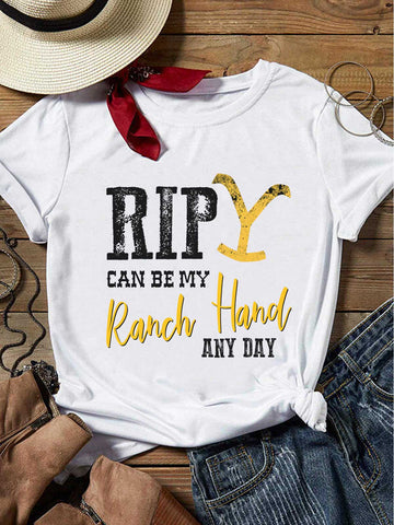 Rip Can Be My Ranch Hand Any Day T-shirt