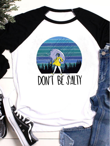 [PRE-SALE] Don't Be Salty 3/4 Sleeve T-shirt