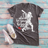 I'll Always Be Your Biggest Softball Fan T-shirt