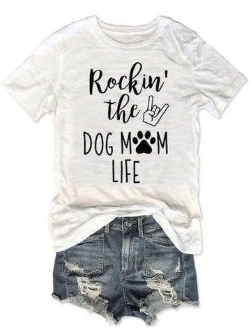 Rock In The Dog Mom Life Paw Tee