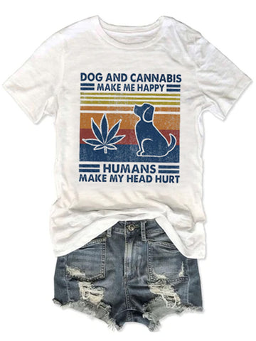 Dog Make Me Happy Humans Tee
