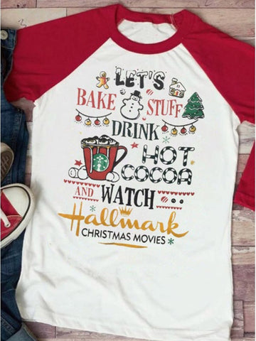 Drink Hot Cocoa And Watching Hallmark Movies T-shirt