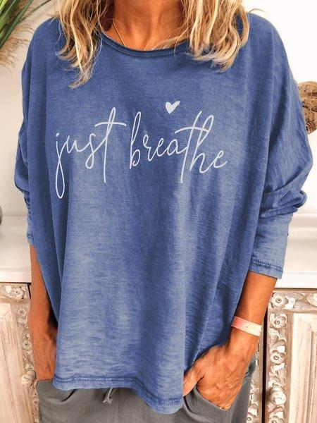 Just Breathe Long Sleeve T-shirt