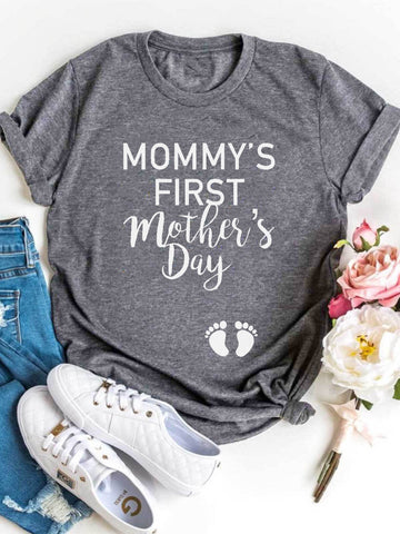 Mommy's First Mother's Day T-shirt