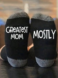 Greatest Mom Mostly Socks