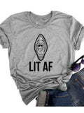 Lit Af O Neck Short Sleeve T-shirt