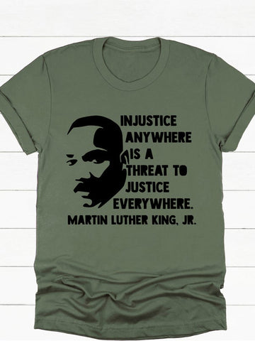 Injustice Anywhere Is A Threat To Justice Tee