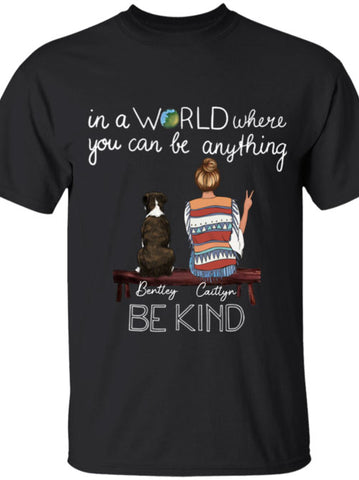 Be Kind A World You Can Be Anything Tee