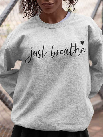 [PRE-SALE] Just Breathe Sweatshirt