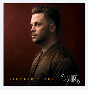 """Simpler Times"" - CD by Nathan Thomas"