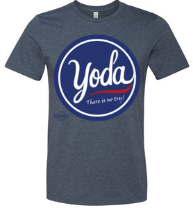 There is No Try!: Fitted T-Shirt (Soft)