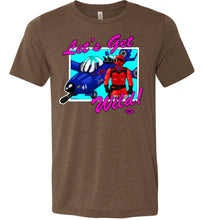 Let's Get Wild!: Fitted T-Shirt (Soft)
