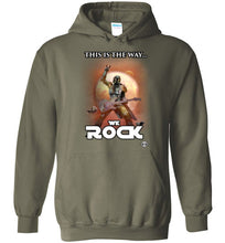 This Is The Way...WE ROCK: Hoodie