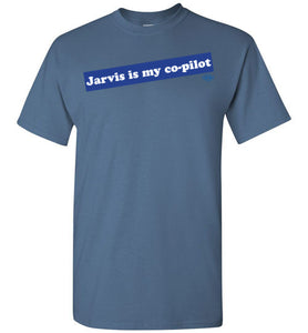 Jarvis is my co-pilot: T-Shirt