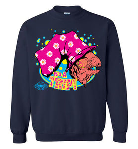 It's a TRIP!: Sweatshirt