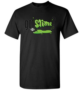 Got Slime?: Tall T-Shirt
