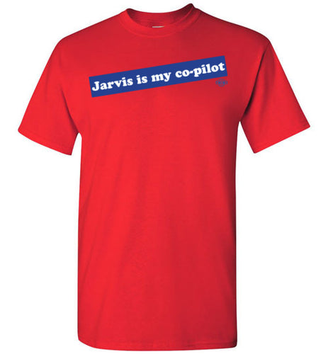 Jarvis is my co-pilot: Tall T-Shirt