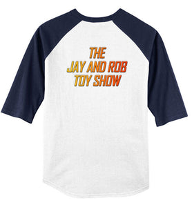 The Jay & Rob Toy Show: 3/4 Sleeve Jersey