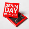Denim Day in LA Button Set