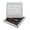 My Jeans Protest Violence