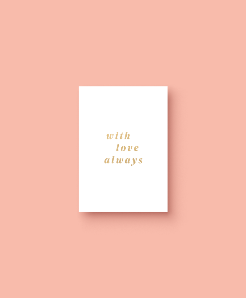 OHEMGEE Paper - With Love Always greetings card