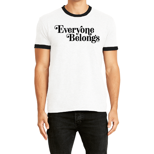 Everyone Belongs - Adult Ringer Tee