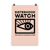Sisterhood Watch Poster
