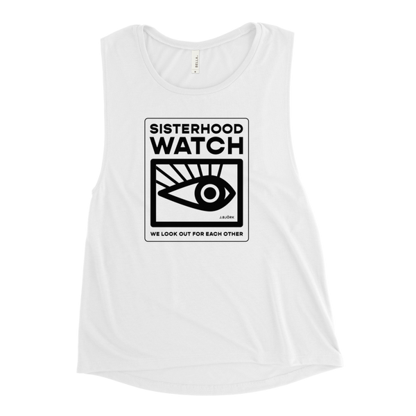 Sisterhood Watch Muscle Tank, Women's