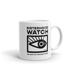 Sisterhood Watch Coffee Mug