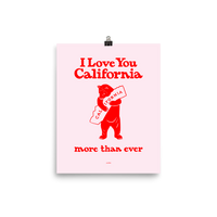 I Love You California (More Than Ever) Poster, Pink