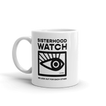 Sisterhood Watch Mug